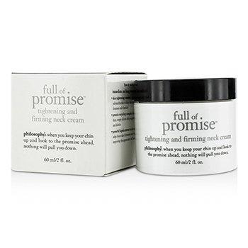 פילוסופי Full Of Promise Tightening & Firming Neck Cream - קרם צוואר ממצק  60ml/2oz